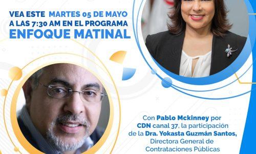 Entrevista a la directora de Compras y Contrataciones del Estado, Yokasta Guzmán en Enfoque Matinal